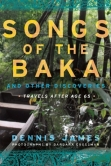 Songs of the Baka* - Dennis James
